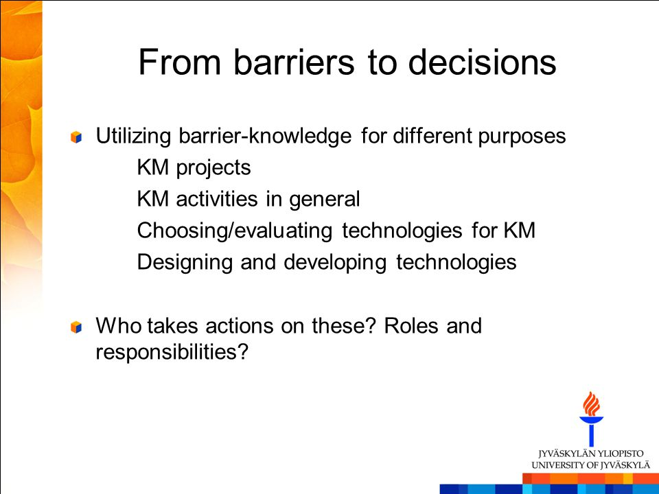From barriers to decisions