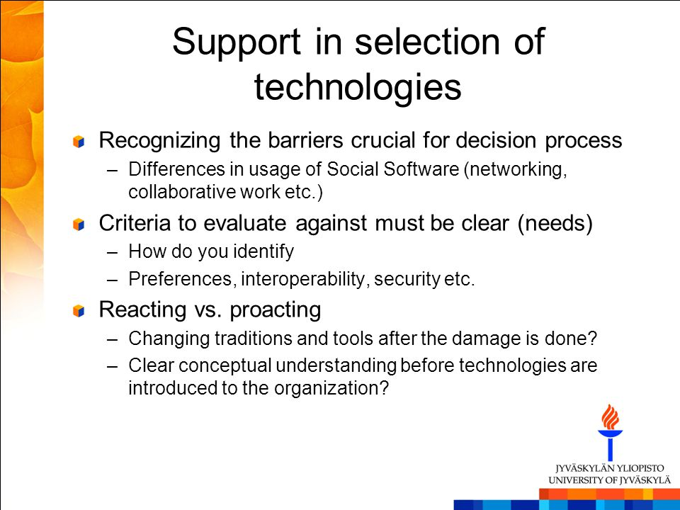 Support in selection of technologies