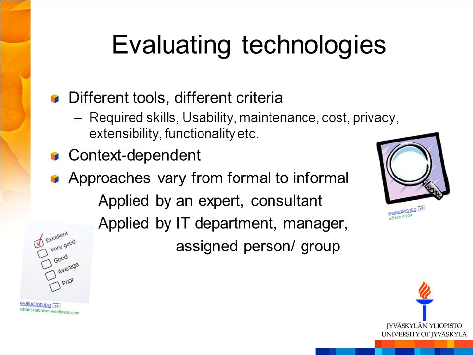 Evaluating technologies