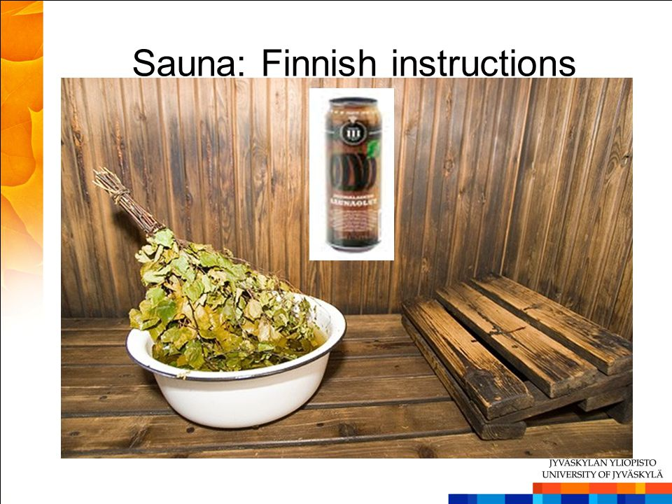 Sauna: Finnish instructions