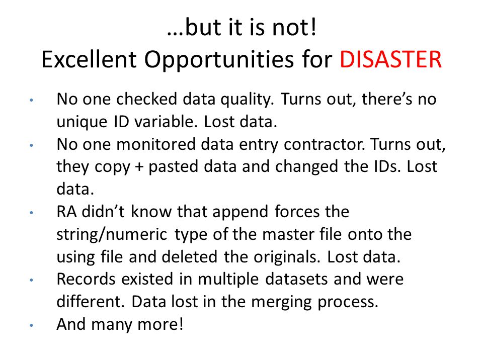 …but it is not! Excellent Opportunities for DISASTER