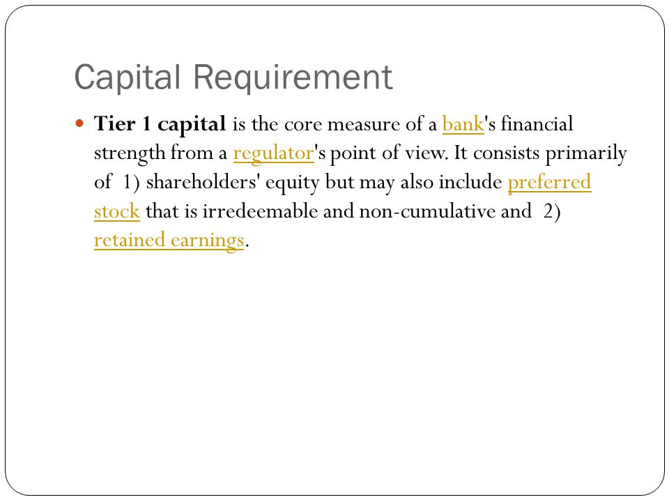 Capital Requirement