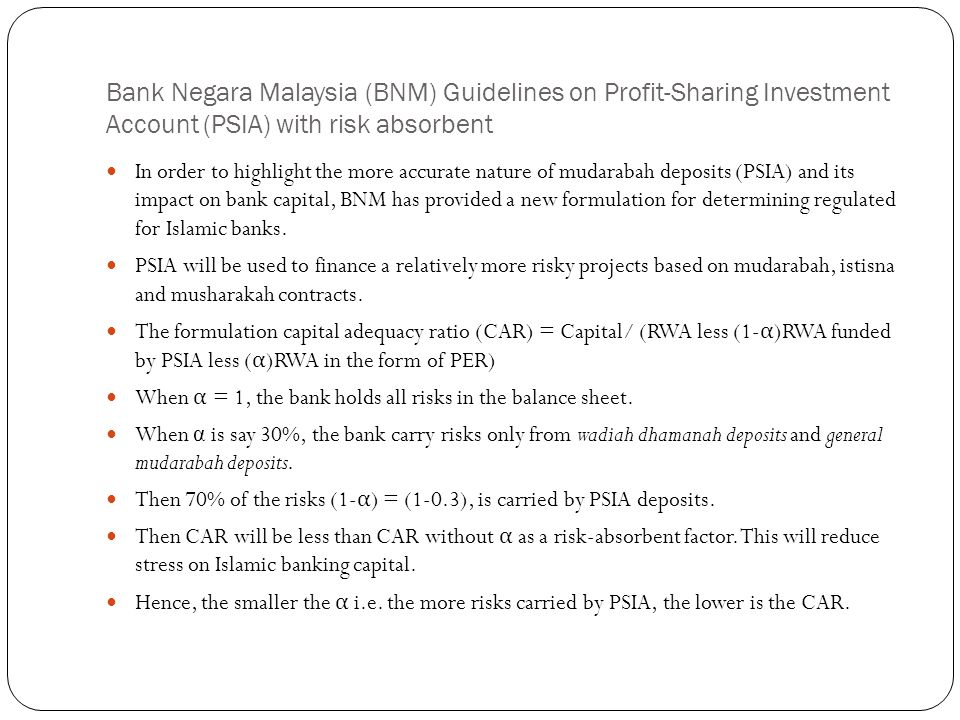 Bank Negara Malaysia (BNM) Guidelines on Profit-Sharing Investment Account (PSIA) with risk absorbent