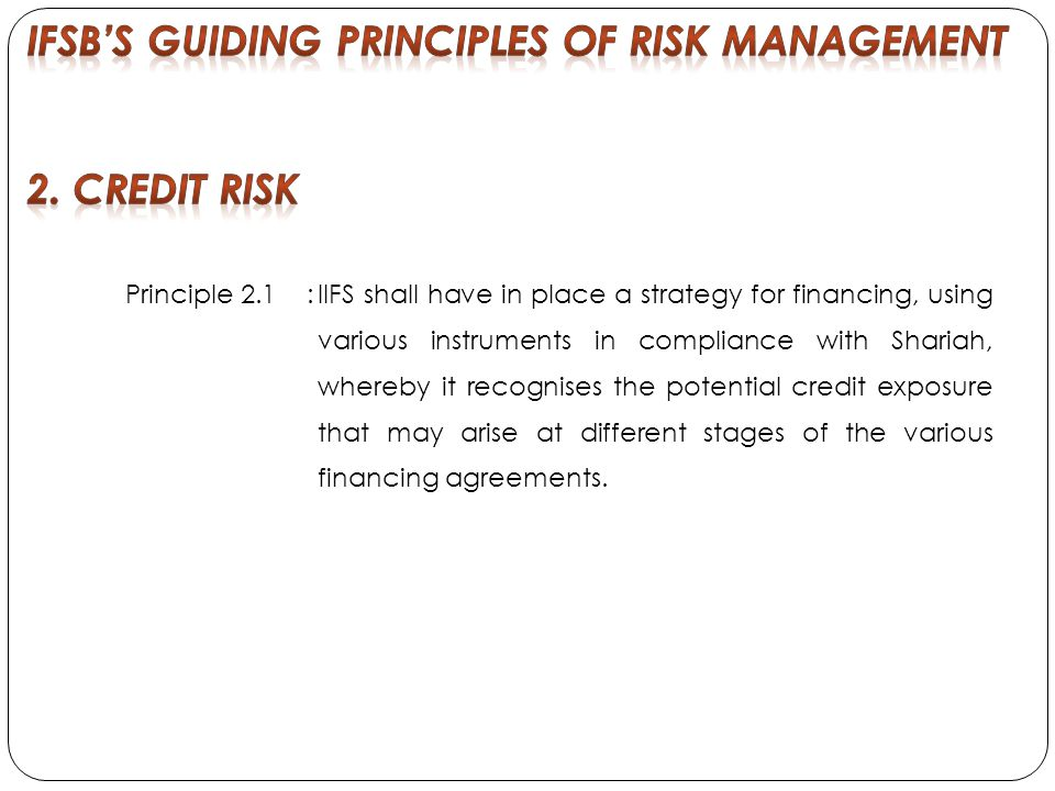 IFSB'S Guiding Principles of Risk Management