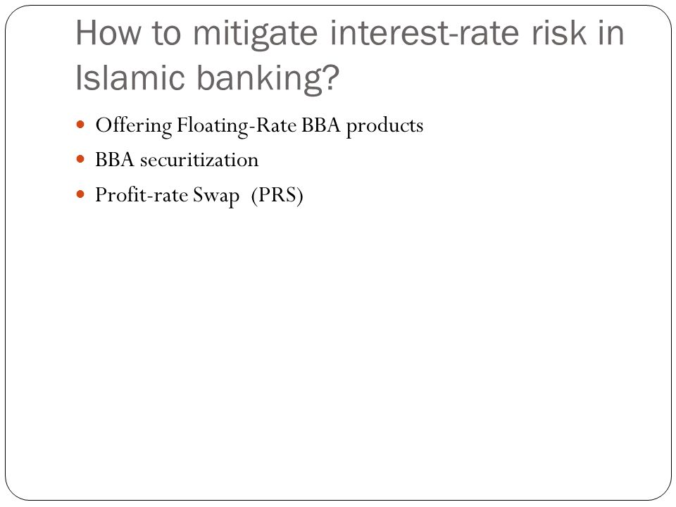 How to mitigate interest-rate risk in Islamic banking