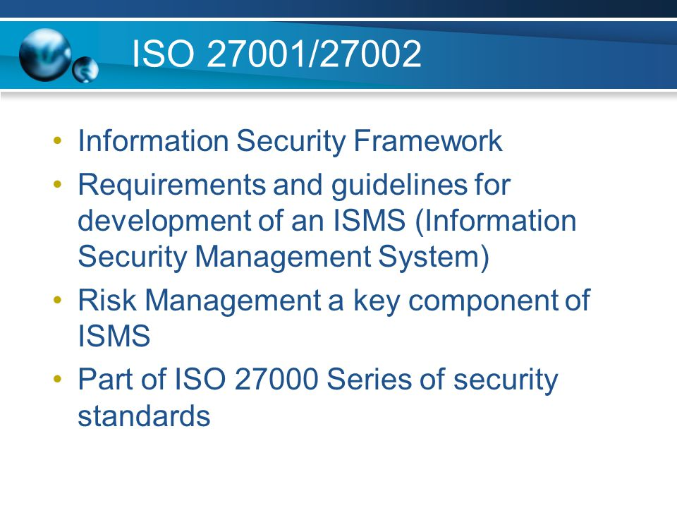 ISO 27001/27002 Information Security Framework