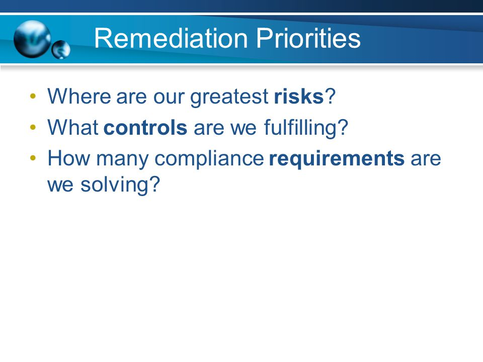 Remediation Priorities