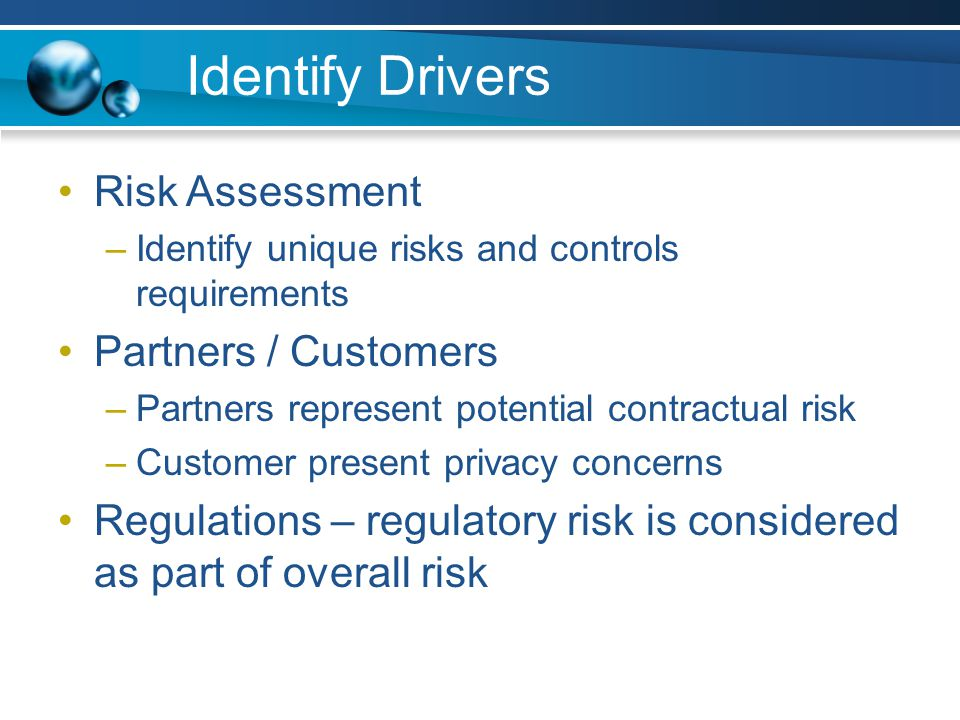 Identify Drivers Risk Assessment Partners / Customers