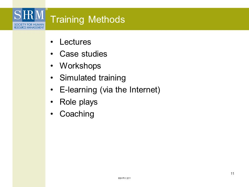 Training Methods Lectures Case studies Workshops Simulated training