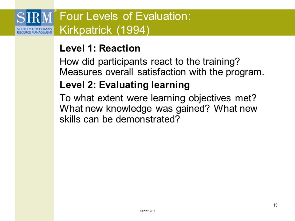 Four Levels of Evaluation: Kirkpatrick (1994)