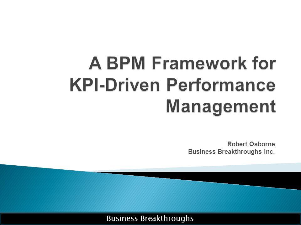 A BPM Framework for KPI-Driven Performance Management