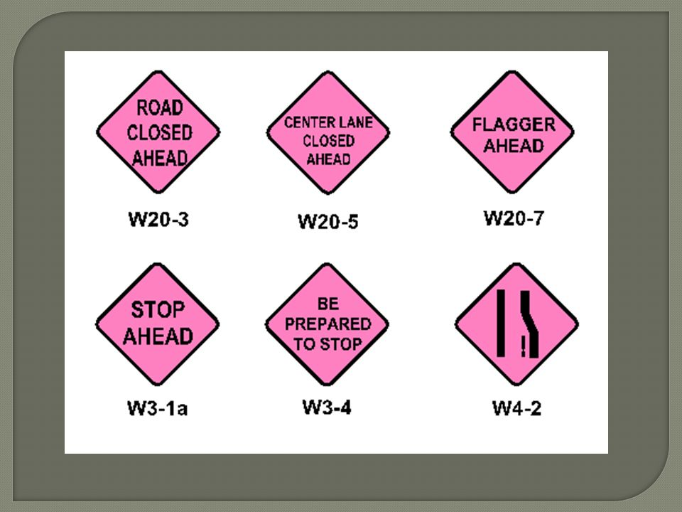 Example signs. Fluorescent pink background fluorescent orange may also be used.
