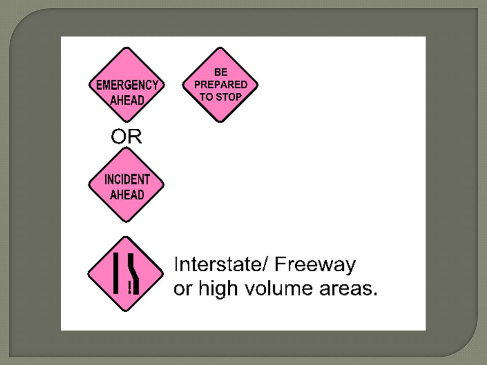 I would recommend these signs as a minimum if the department were to obtain signs.