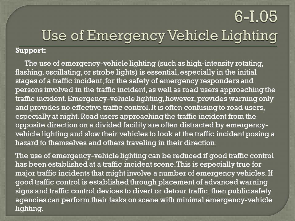 6-I.05 Use of Emergency Vehicle Lighting