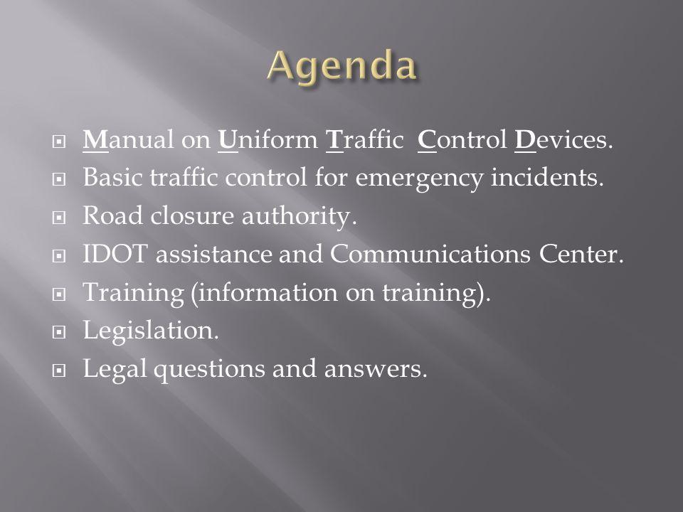 Agenda Manual on Uniform Traffic Control Devices.