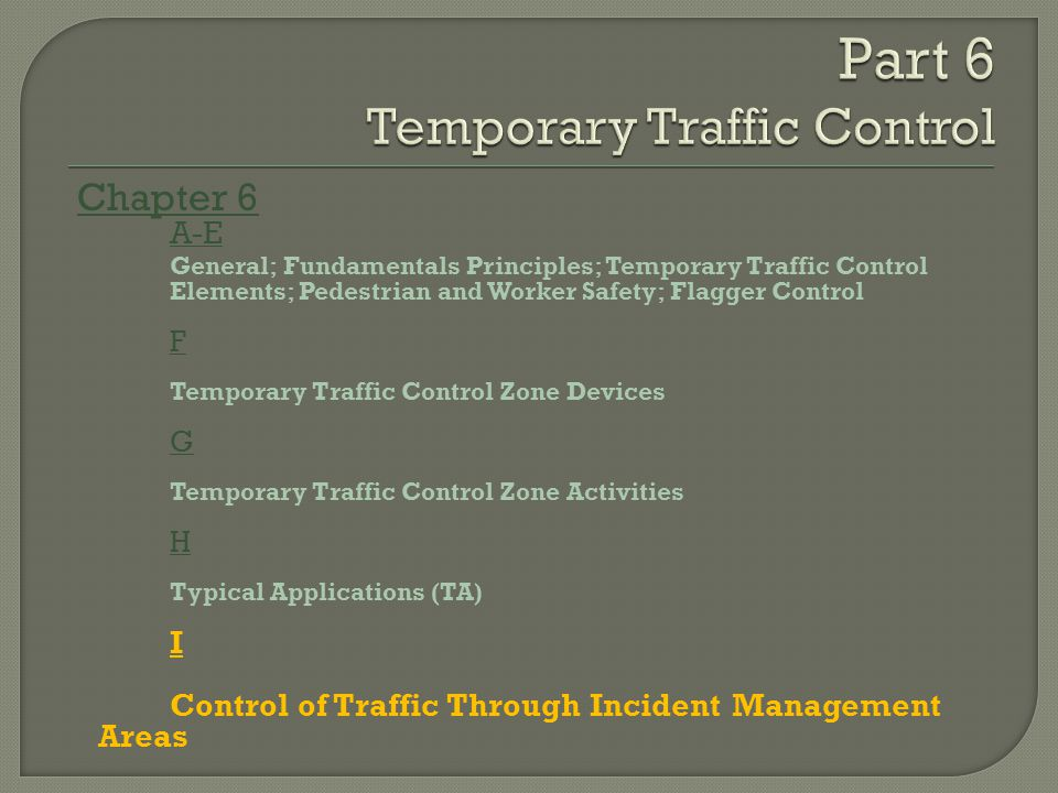 Part 6 Temporary Traffic Control
