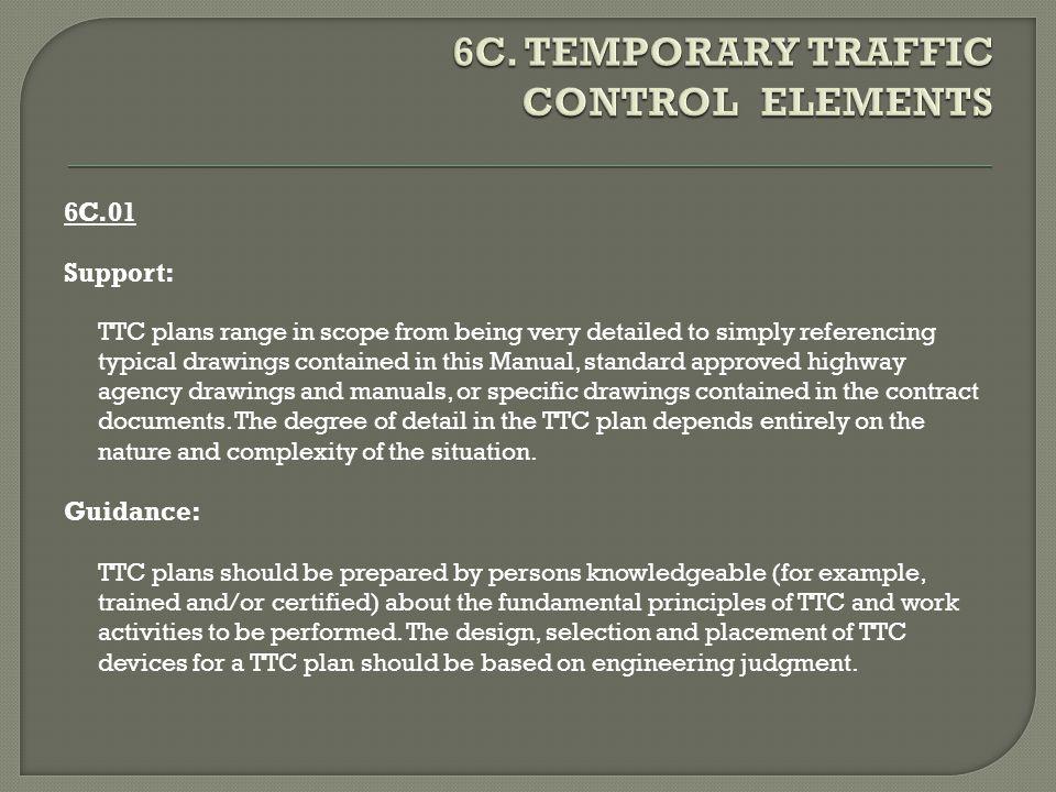 6C. TEMPORARY TRAFFIC CONTROL ELEMENTS