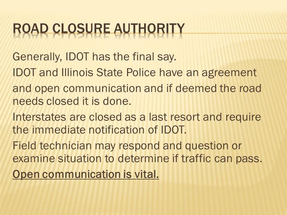 Road Closure authority