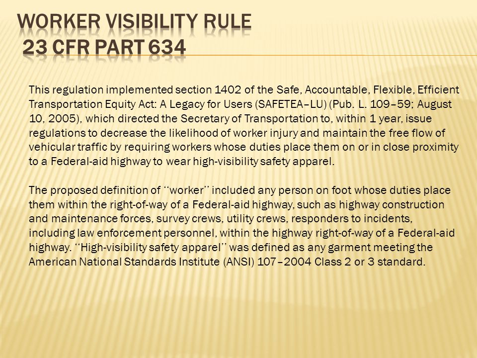 Worker Visibility Rule 23 CFR Part 634