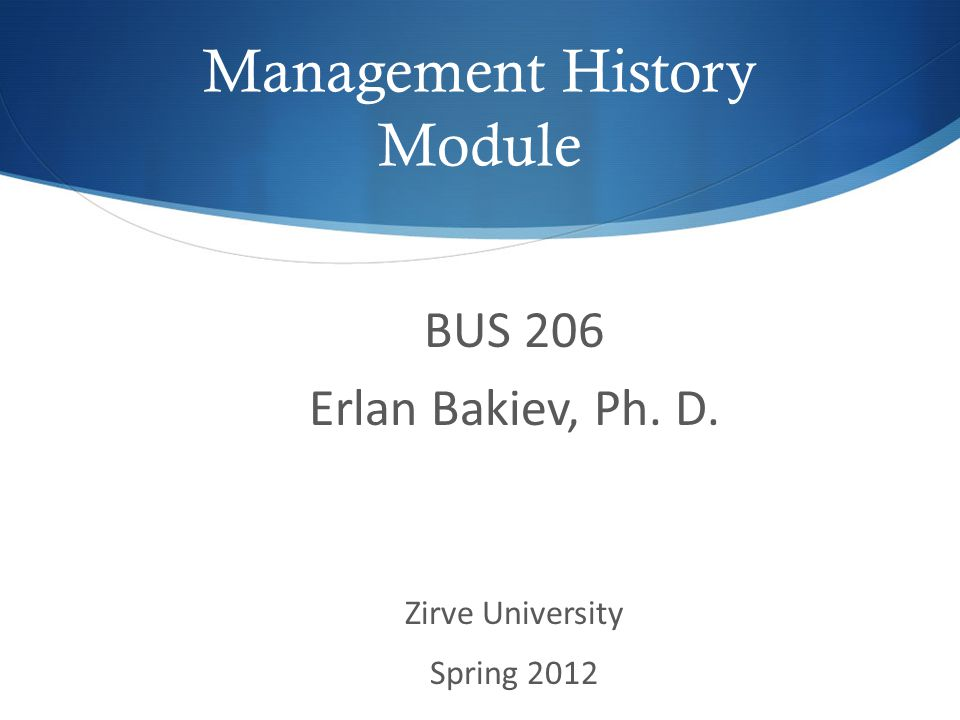 Management History Module