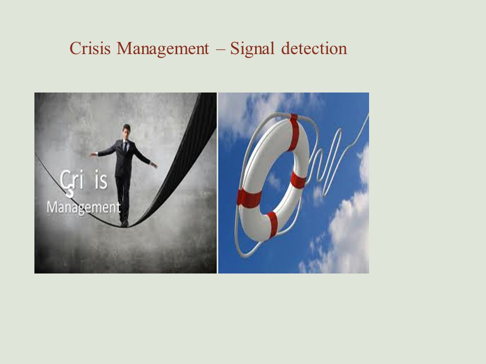 Crisis Management – Signal detection