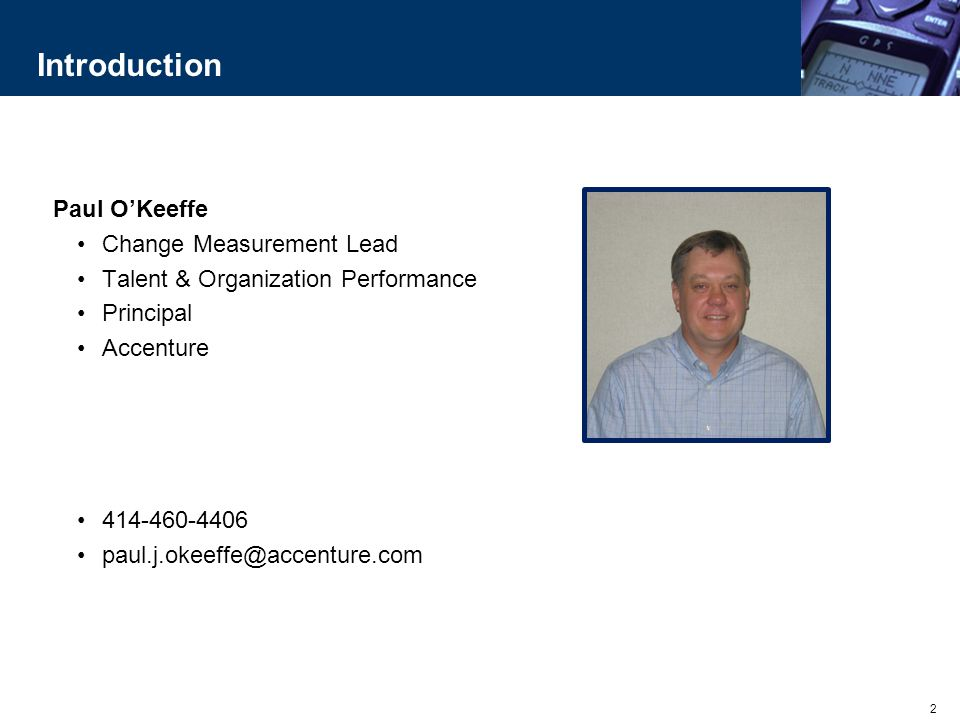 Introduction Paul O'Keeffe Change Measurement Lead