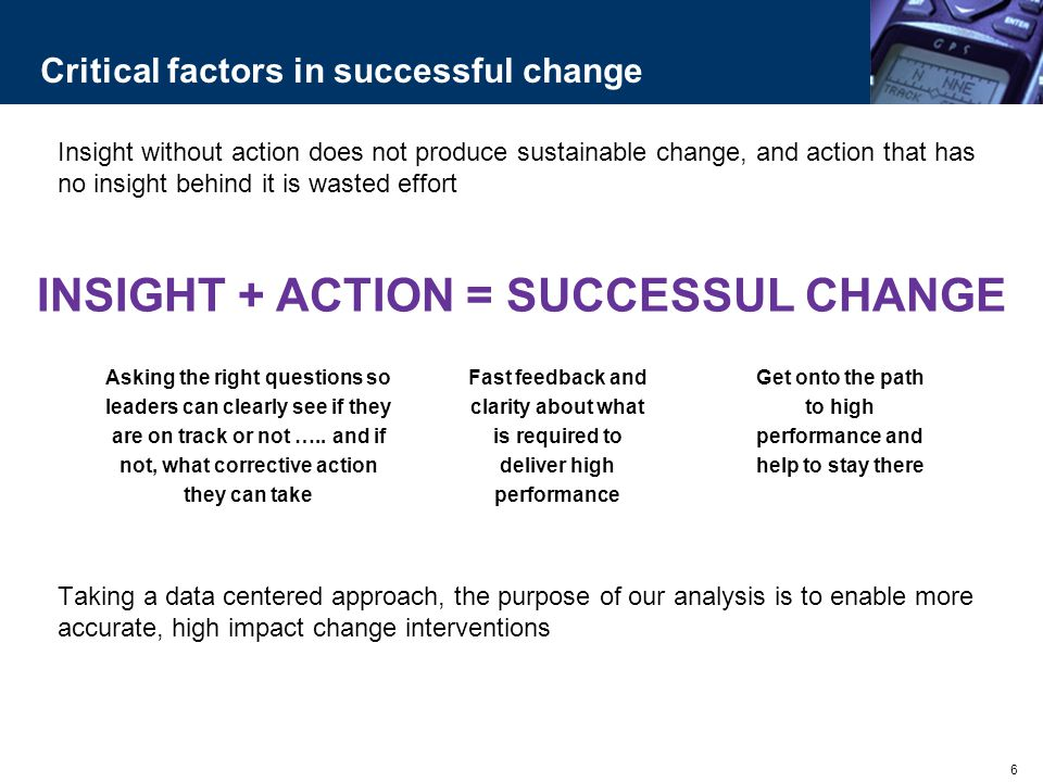 Critical factors in successful change