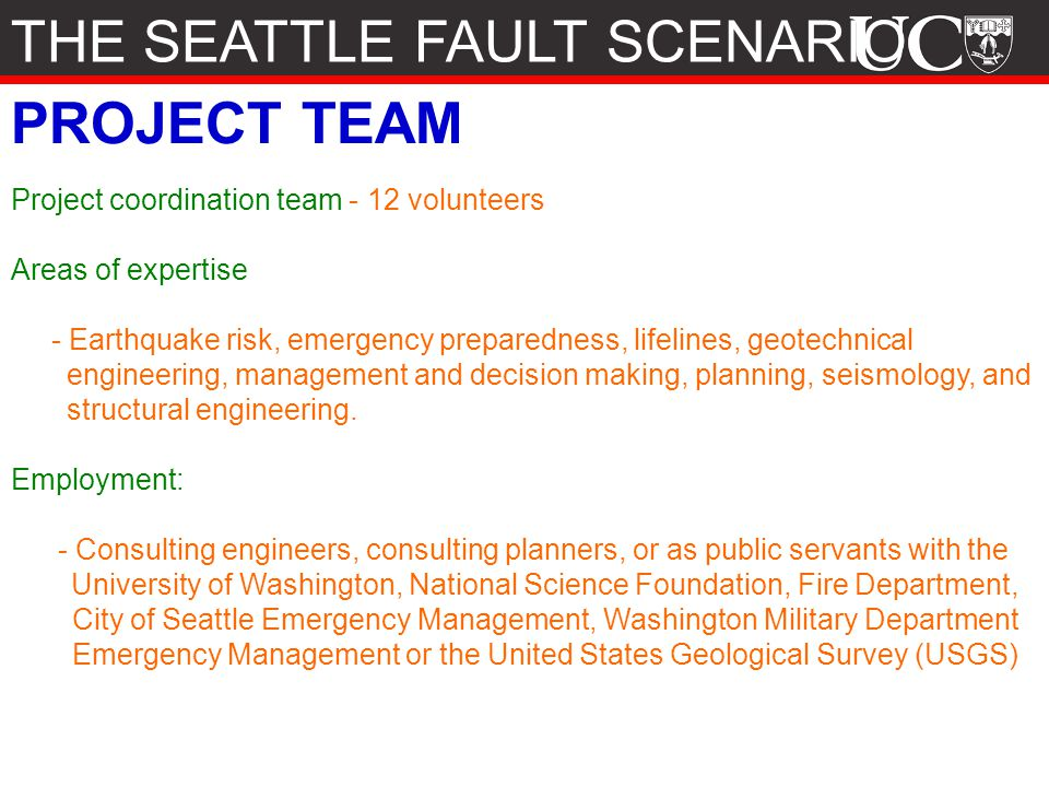 THE SEATTLE FAULT SCENARIO PROJECT TEAM