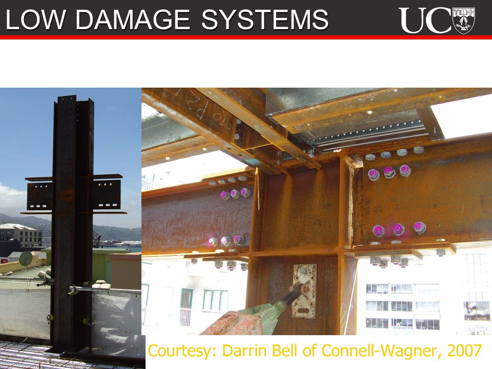 LOW DAMAGE SYSTEMS Courtesy: Darrin Bell of Connell-Wagner, 2007