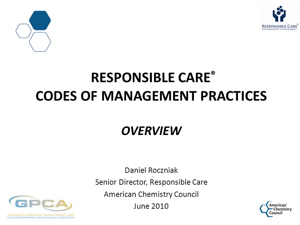 Responsible CarE® Codes of Management Practices Overview