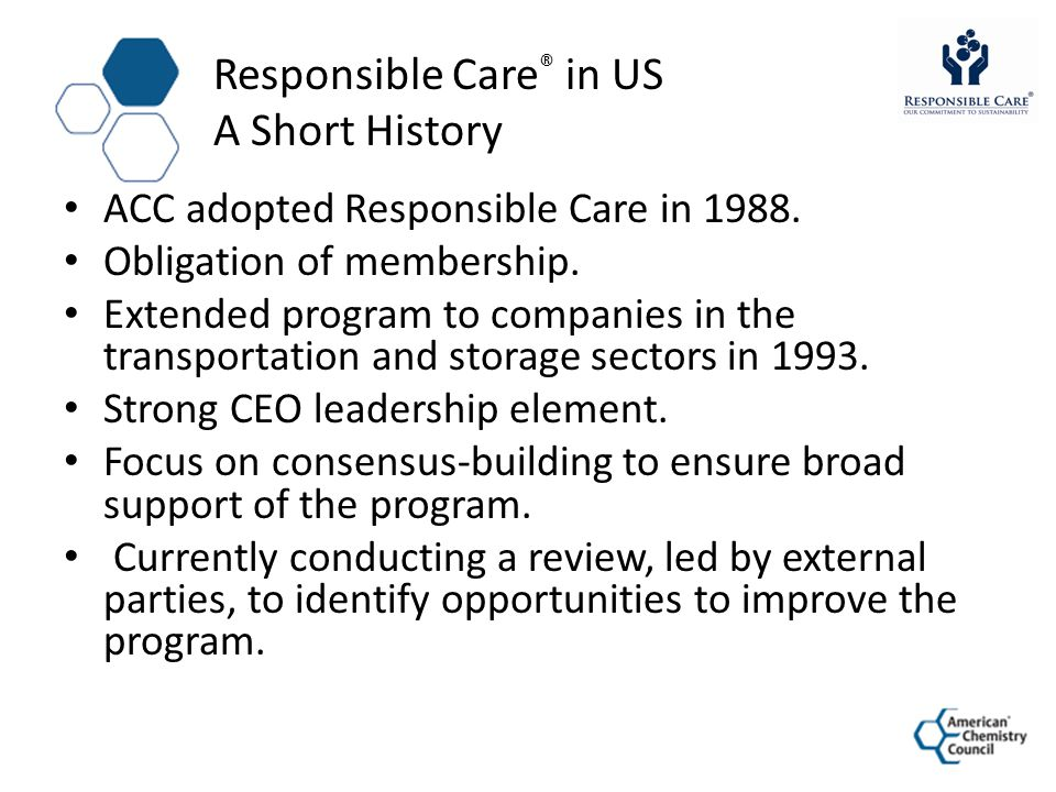 Responsible Care® in US A Short History