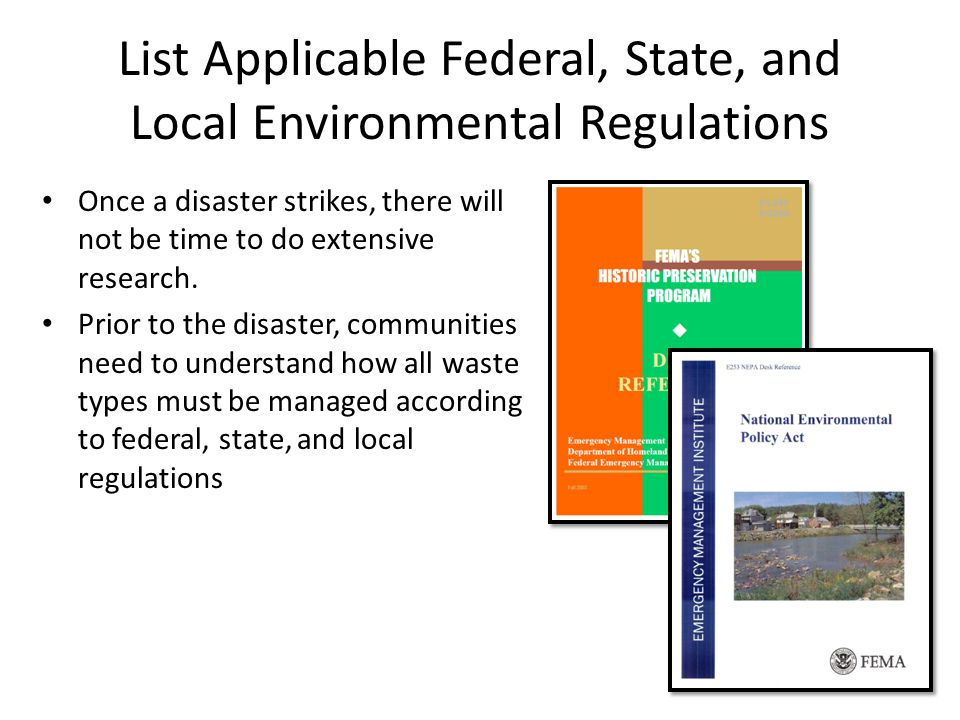 List Applicable Federal, State, and Local Environmental Regulations