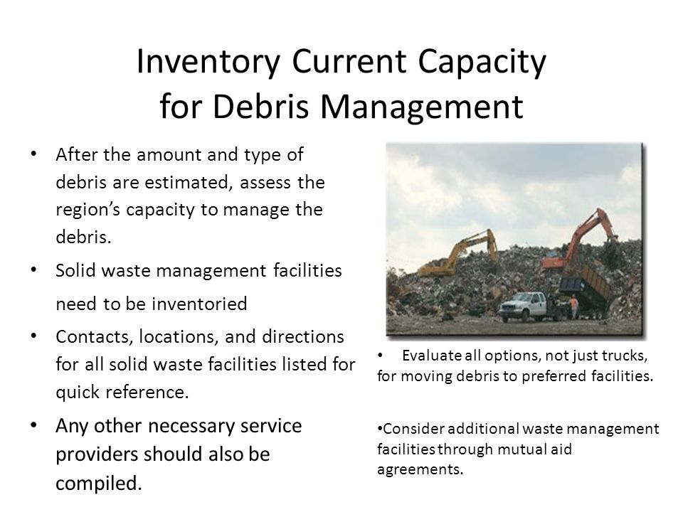 Inventory Current Capacity for Debris Management