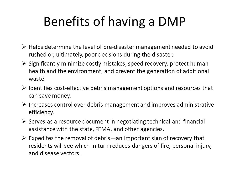 Benefits of having a DMP