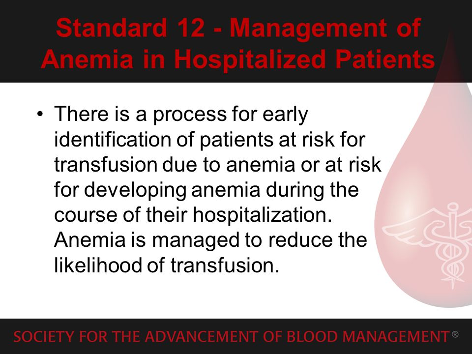 Standard 12 - Management of Anemia in Hospitalized Patients