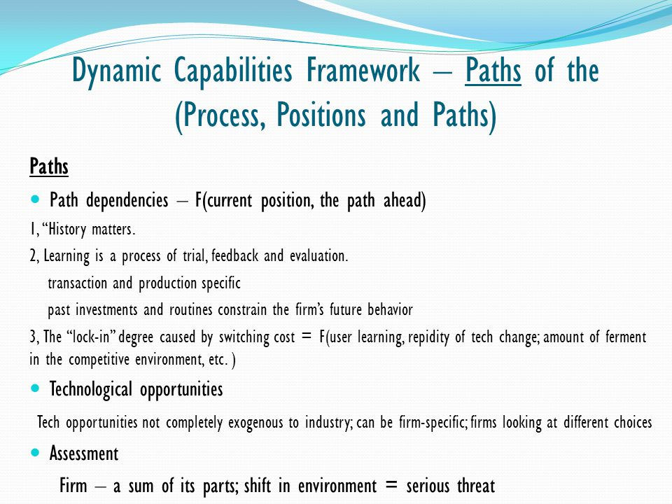 Dynamic Capabilities Framework – Paths of the (Process, Positions and Paths)