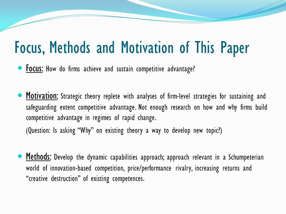 Focus, Methods and Motivation of This Paper