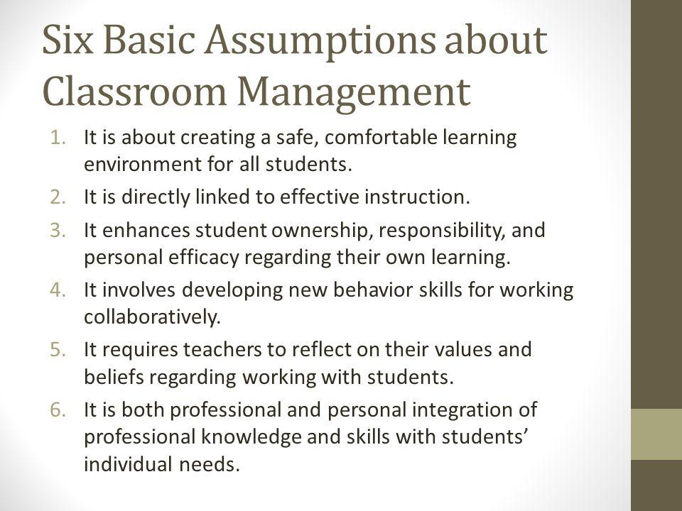 Six Basic Assumptions about Classroom Management