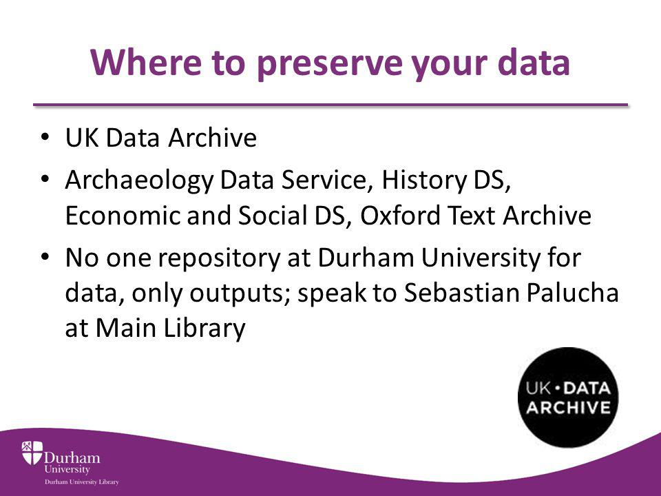 Where to preserve your data