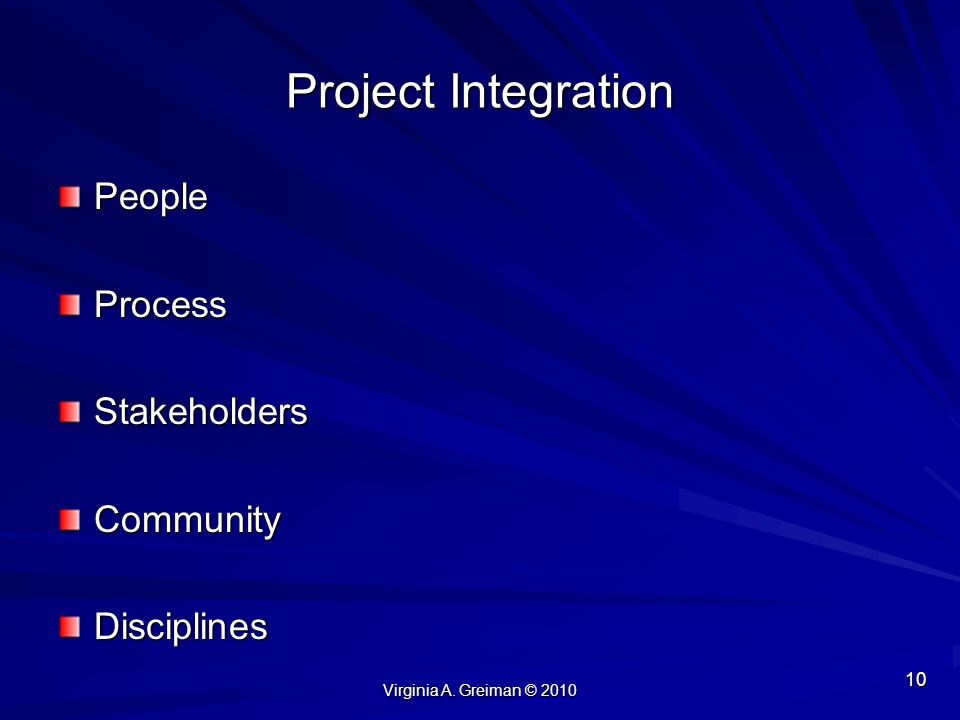 Project Integration People Process Stakeholders Community Disciplines