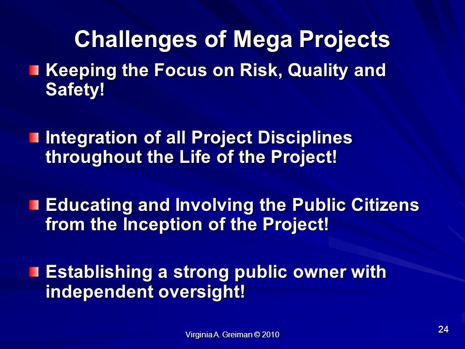 Challenges of Mega Projects