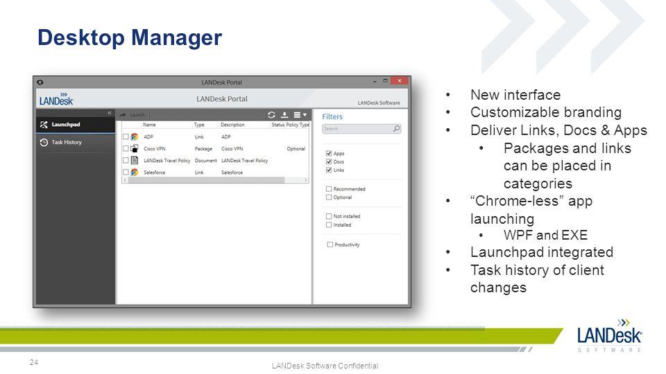 Desktop Manager New interface Customizable branding