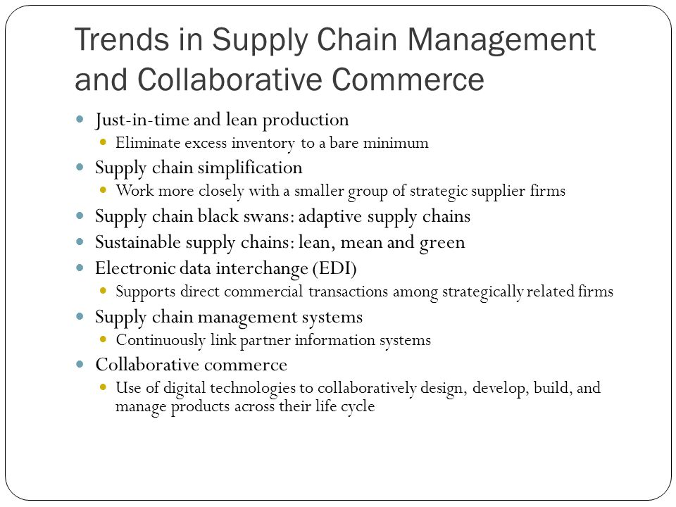 Trends in Supply Chain Management and Collaborative Commerce