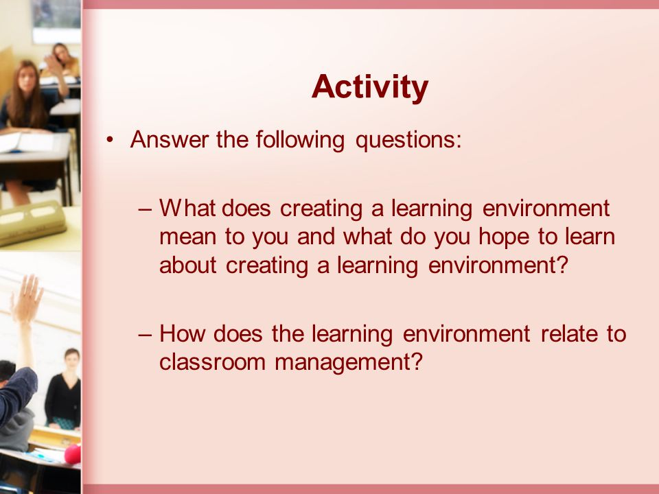 Activity Answer the following questions: