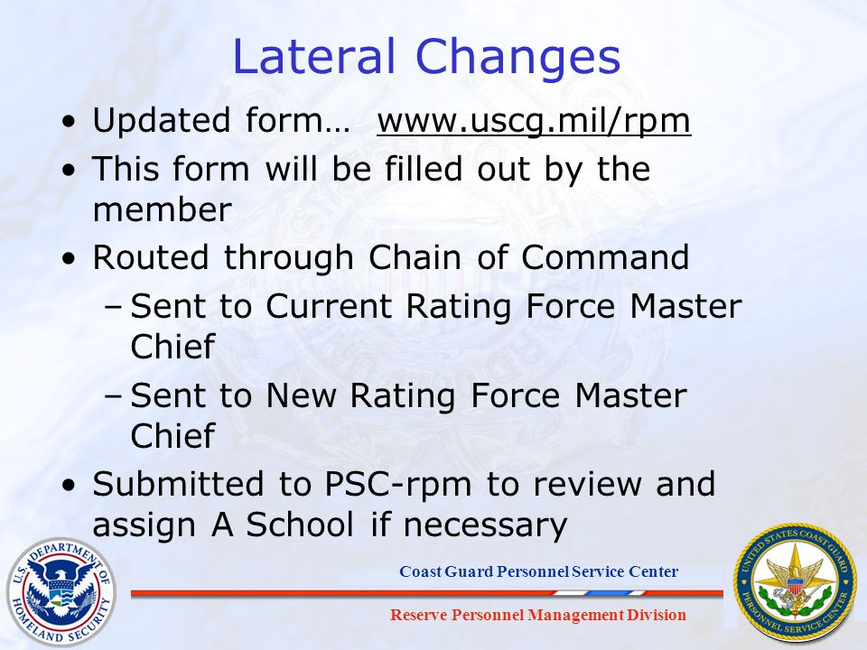 Lateral Changes Updated form… www.uscg.mil/rpm