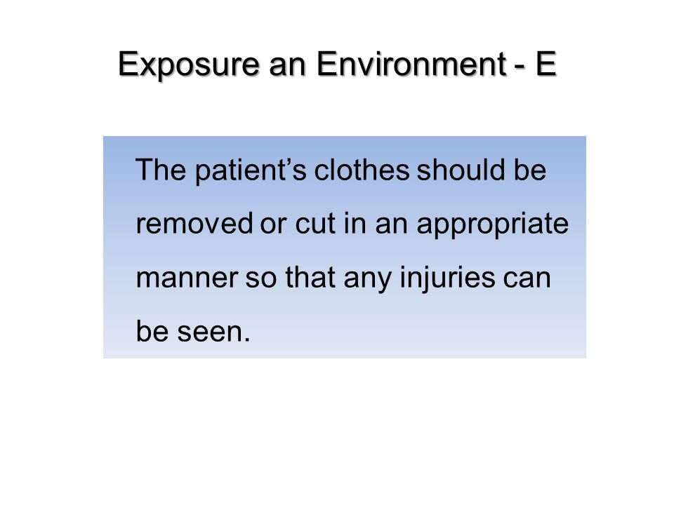 Exposure an Environment - E