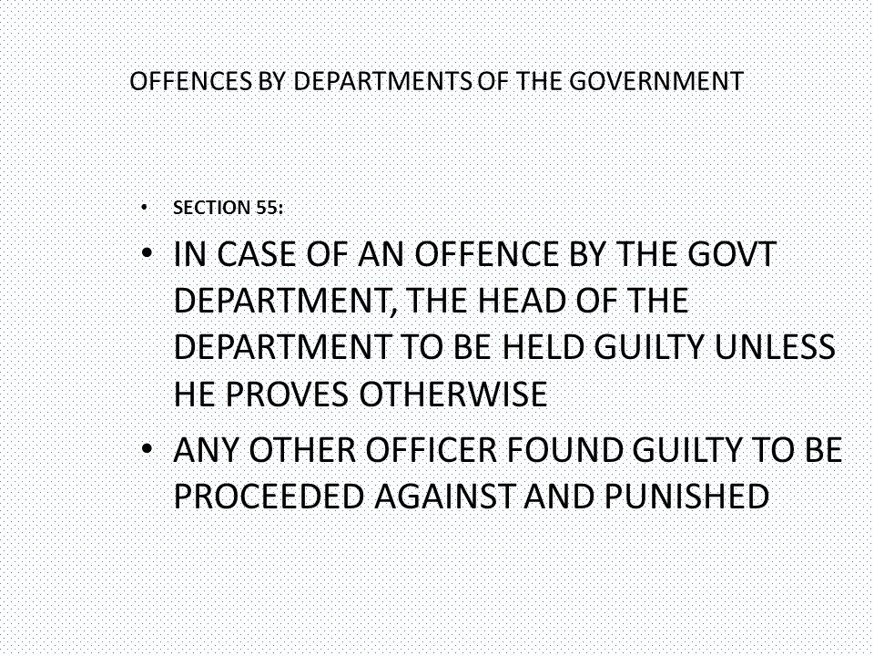 OFFENCES BY DEPARTMENTS OF THE GOVERNMENT