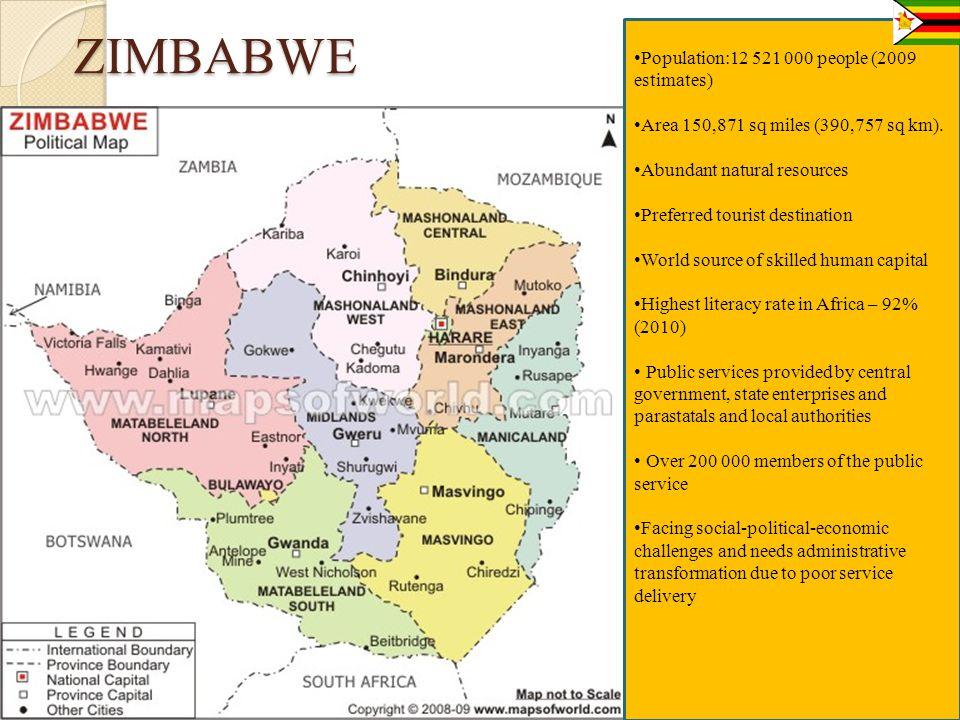 ZIMBABWE Population:12 521 000 people (2009 estimates)