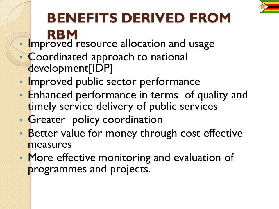 BENEFITS DERIVED FROM RBM