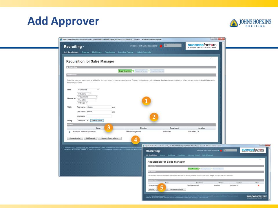 Add Approver 1. 2. 3. When Add Approver is clicked, a new window opens. To add a modifier: